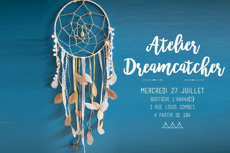 Atelier dreamcatcher à Bordeaux, Boutique l'Anana(s)