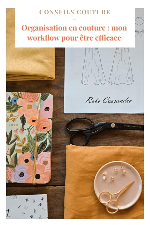 Organisation en couture : mon workflow pour être efficace