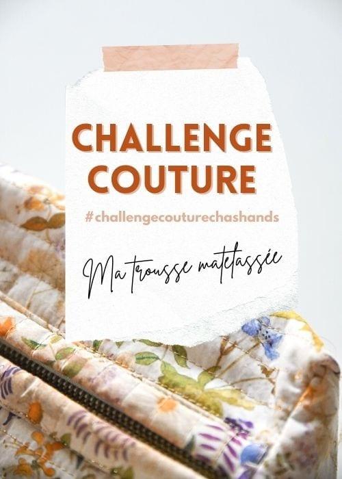 Challenge couture : une trousse matelassée